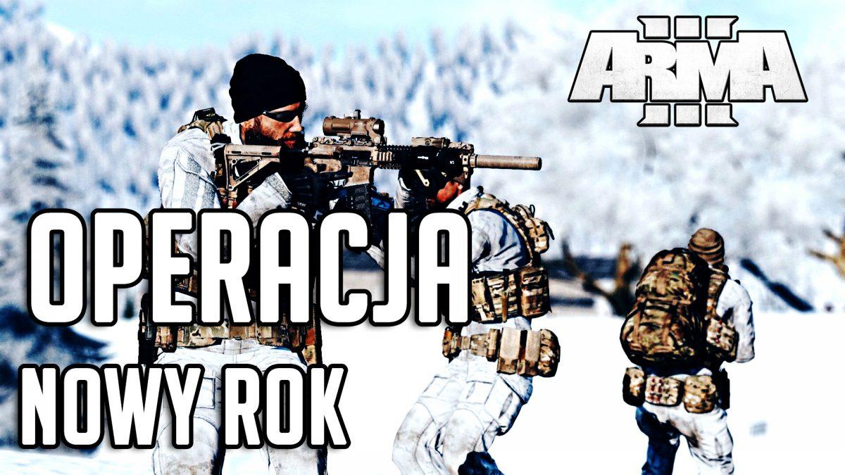 ARMA 3 RP | WIELKI CO-OP | OPERACJA: NOWY ROK